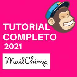 tutorial completo mailchimp 2021